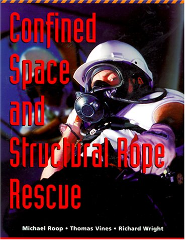 Confined Space and Structural Rope Rescue 9780815173830