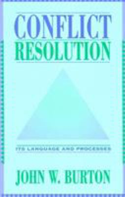 Conflict Resolution: Its Language and Processes 9780810832145