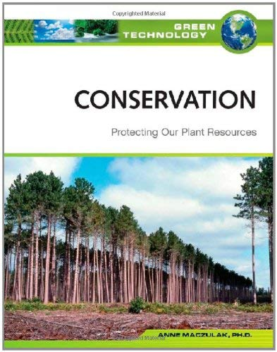 Conservation: Protecting Our Plant Resources 9780816071999