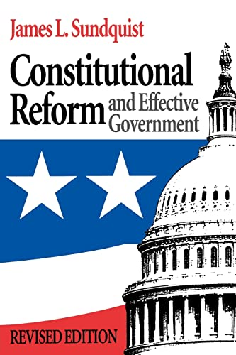 Constitutional Reform and Effective Government 9780815782292