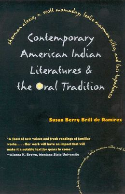 Contemporary American Indian Literatures and the Oral Tradition 9780816519576