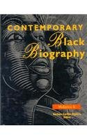 Contemporary Black Biography: Profiles from the International Black Community 9780810385580