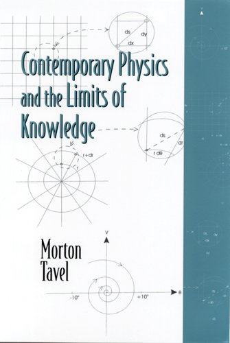 Contemporary Physics and the Limits of Knowledge 9780813530772