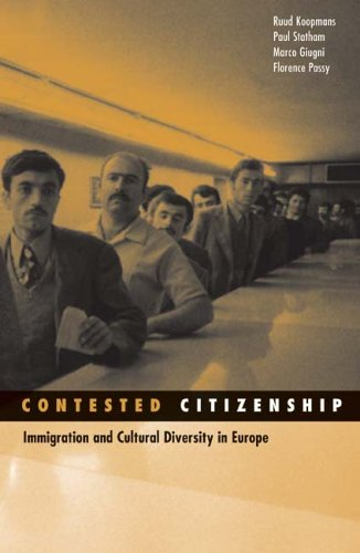 Contested Citizenship: Immigration and Cultural Diversity in Europe 9780816646630