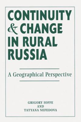 Continuity and Change in Rural Russia: A Geographical Perspective 9780813336343