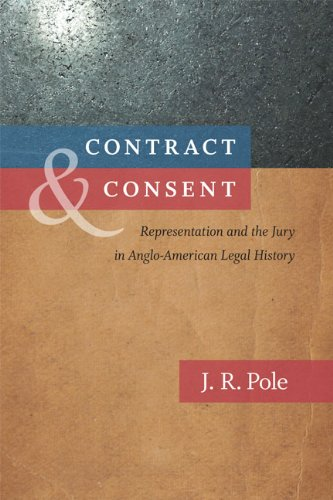 Contract & Consent: Representation and the Jury in Anglo-American Legal History 9780813928616