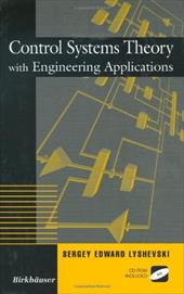 Control Systems Theory with Engineering Applications 3487971