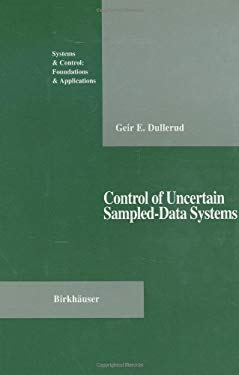 Control of Uncertain Sampled-Data Systems 9780817638511
