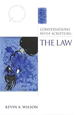 Conversations with Scripture: The Law 9780819221476