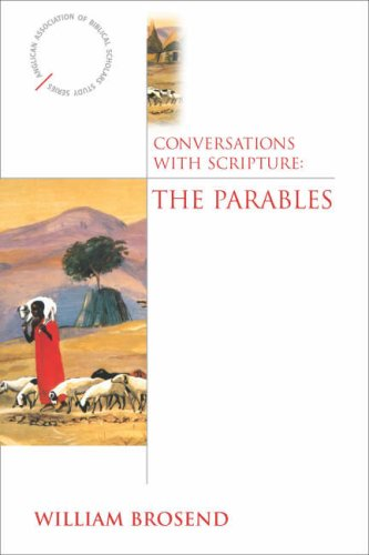 Conversations with Scripture: The Parables 9780819221674