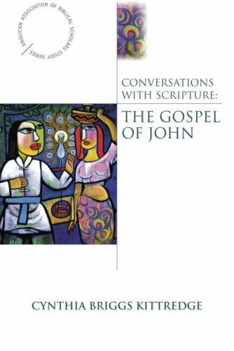 Conversations with Scripture: The Gospel of John 9780819222497