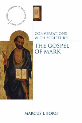 Conversations with Scripture: The Gospel of Mark 9780819223395