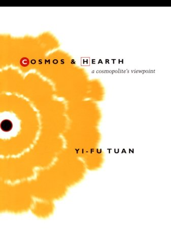 Cosmos and Hearth: A Cosmopolite's Viewpoint 9780816627301
