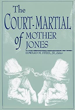 Court-Martial of Mother Jones-Pa 9780813108575