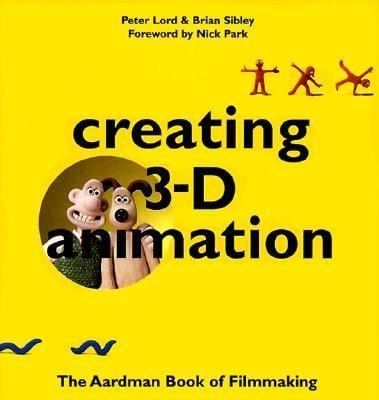 Creating 3-D Animation 9780810919969