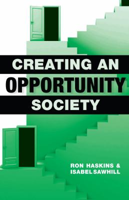 Creating an Opportunity Society 9780815703228