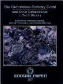 Cretaceous-Tertiary Event and Other Catastrophes in Earth History