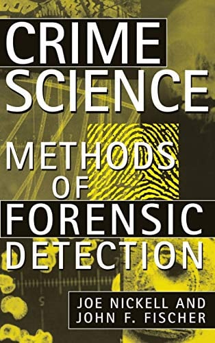 Crime Science: Methods of Forensic Detection 9780813120911
