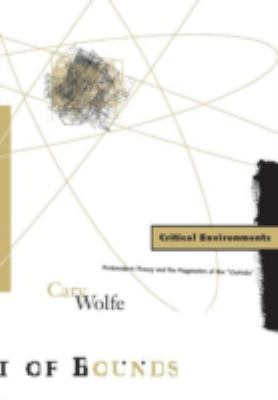 Critical Environments: Postmodern Theory and the Pragmatics of the