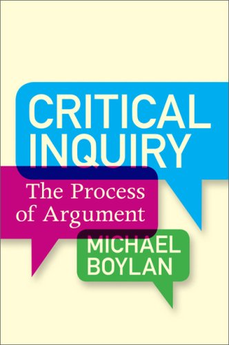 Critical Inquiry: The Process of Argument 9780813344522