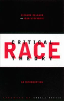 Critical Race Theory: An Introduction 9780814719312