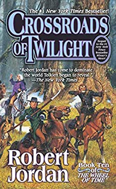 Crossroads of Twilight: Book Ten of 'The Wheel of Time' 9780812571332