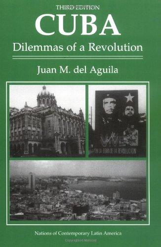 Cuba: Dilemmas of a Revolution, Third Edition 9780813386652
