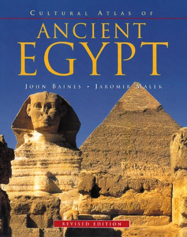 Cultural Atlas of Ancient Egypt, Revised Edition 9780816040360