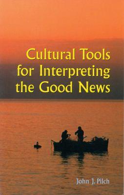 Cultural Tools for Interpreting the Good News 9780814628263