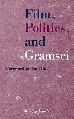 Culture, Politics, and the Writings of Antonio Gramsci 9780816623914