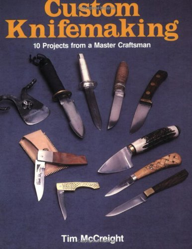 Custom Knifemaking 9780811721752