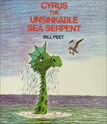 Cyrus the Unsinkable Sea Serpent 9780812405576