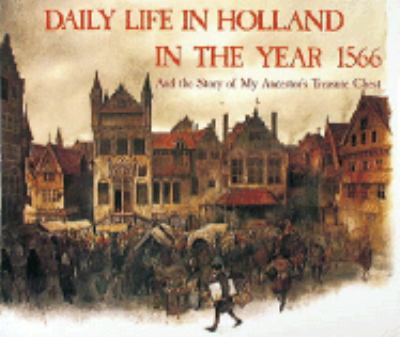 Daily Life in Holland in the Year 1566 9780810933095