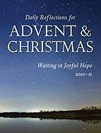 Daily Reflections for Advent and Christmas/Large Print 2010-2011 9780814633311