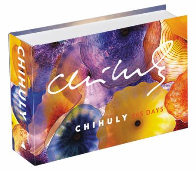 Dale Chihuly: 365 Days 9780810970885