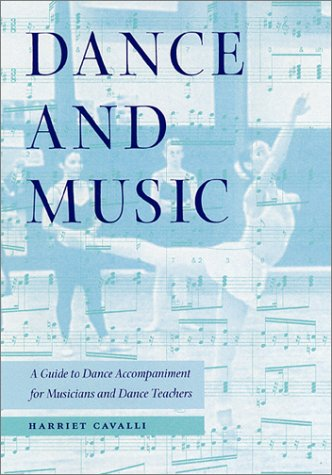 Dance and Music: A Guide to Dance Accompaniment for Musicians and Dance Teachers 9780813018874