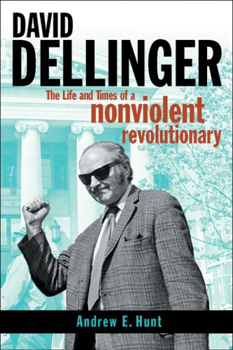 revolutionary nonviolence essays by dave dellinger Pacifism, nonviolence, and the reinvention of anarchist tactics in the twentieth century  dave dellinger, and bayard rustin,.
