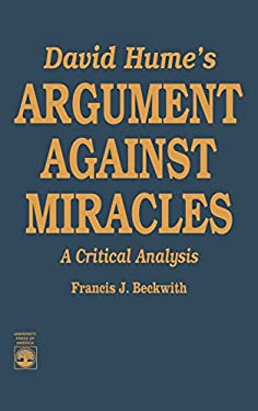 David Hume's Argument Against Miracles: A Critical Analysis 9780819174871