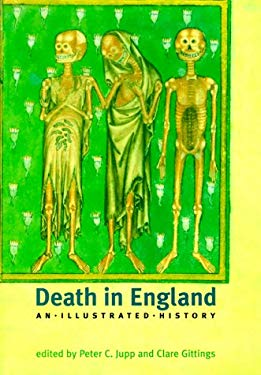 Death in England: An Illustrated History 9780813527895