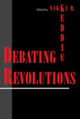 Debating Revolutions Debating Revolutions 9780814746561