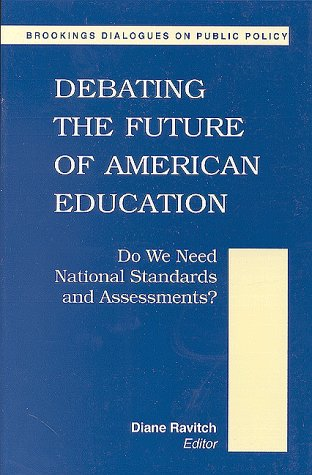 Debating the Future of American Education 9780815773535