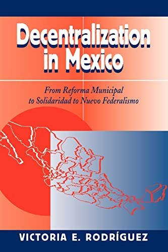 Decenetralization in Mexico 9780813327792