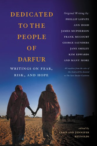 Dedicated to the People of Darfur: Writings on Fear, Risk, and Hope 9780813546186