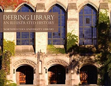 Deering Library: An Illustrated History 9780810125025