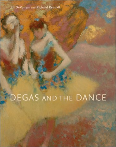 Degas and the Dance 9780810932821