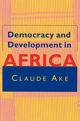 Democracy and Development in Africa 9780815702191