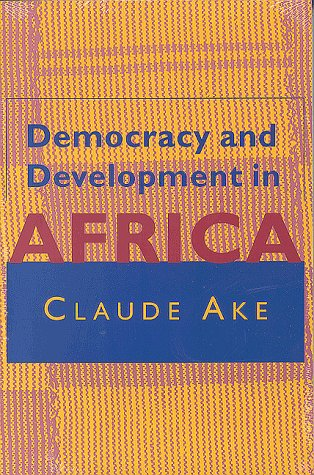 Democracy and Development in Africa 9780815702207
