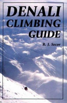Denali Climbing Guide 9780811727174