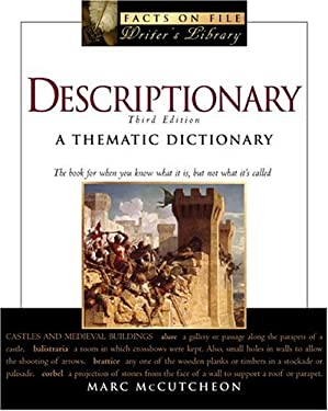 Descriptionary: A Thematic Dictionary 9780816059263