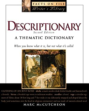 Descriptionary: A Thematic Dictionary 9780816041060